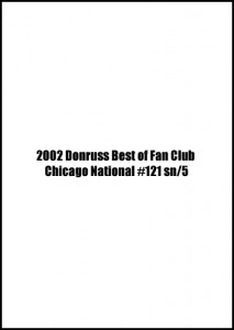 2002 Donruss Best of Fan Club Chicago National #282 sn/5