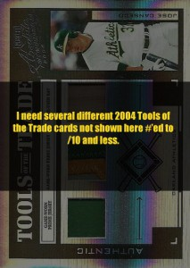 2004 Absolute Tools of the Trade (I need several #'ed /10 and less)